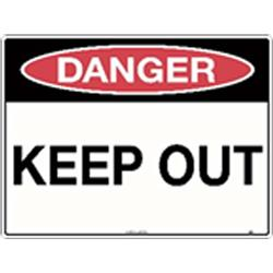 Danger Keep Out Poly Sign 600x450mm