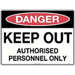 Danger Keep Out Authorised Personnel Corflute Sign 600x450mm